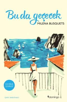 Milena Busquets Bu da Geçecek Pdf