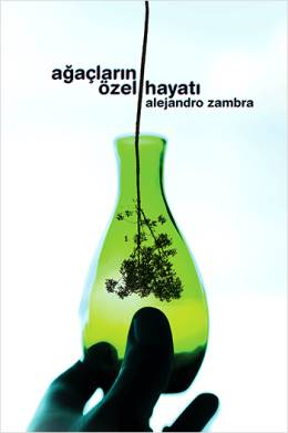 Alejandro Zambra Ağaçların Özel Hayatı Pdf