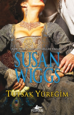 Susan Wiggs Tutsak Yüreğim Pdf
