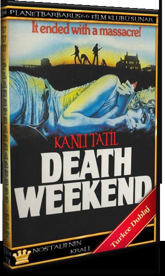Kanlı Tatil (Death Weekend) 1976 Dvdrip Dual Türkce Dublaj BB66 (1) - barbarus