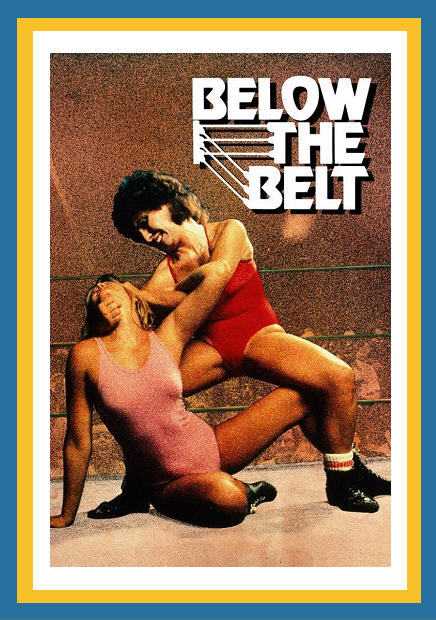 Kadın Güreşci - Below The Belt (1980) - barbarus
