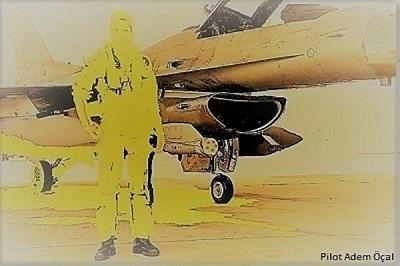 F16 Pilotu Adem Öçal - Piclect