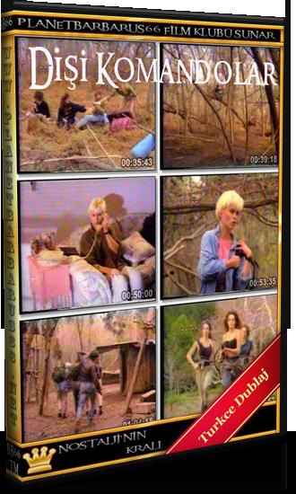 Dişi Komandolar (Commando Girls) 1988 Vhsrip Türkce Dublaj BB66 - barbarus
