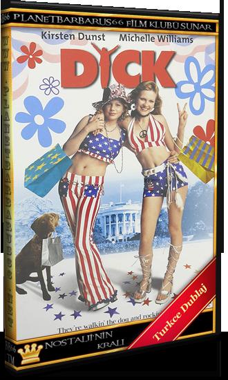 Beyazsarayda Olay Var (Dick) 1999 Bluray 720p.x264 Dual Türkce Dublaj - barbarus