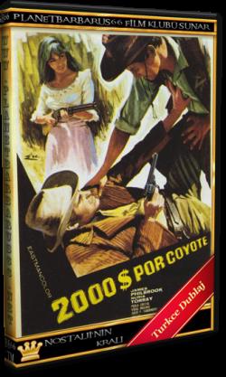 Çakal İçin 20000 Dolar (Dos mil dólares por Coyote) 1966 DVDRip Türkçe Dublaj