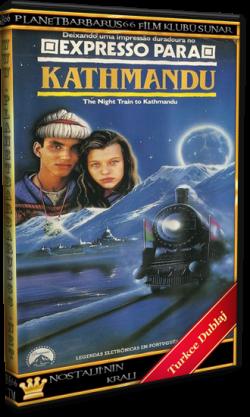Katmandu' ya Son Tren (The Night Train to Kathmandu) 1988 Dvdrip Dual Türkce Dublaj BB66 (1)