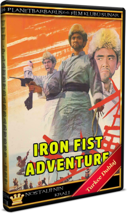 Demir Yumruk (Iron Fist Adventure - Kuang feng sha) 1972 Vhsrip Türkce Dublaj BB66 (1)